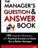 The Manager's Question & Answer Book