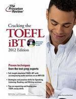 Cracking the TOEFL iBT (with CD) [2012 Edition]