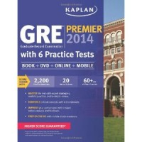 Kaplan GRE Premier 2014 With 6 Practice Tests: Book + DVD + Online