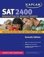 Kaplan SAT 2400 | Advanced Prep For Advanced Students |