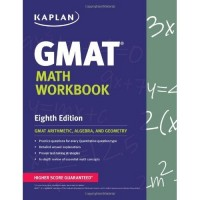 Kaplan GMAT Math Workbook Eighth Edition