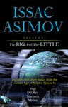 ISAAC ASIMOV: THE BIG & THE LITTLE