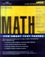 MATH FOR SMART TEST TAKERS