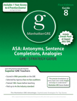 Manhattan GRE  ASA: Antonyms, Sentence Completions, Analogies GRE Strategy Guide