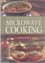 Vegetarian Recipes For Microwave Cooking
