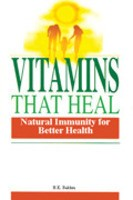 Vitamins that Heal : Natural Immunity for Better Health There are over 50 vitamins, minerals, and amino acids that can keep you healthy and fit. Your body needs only small amounts of these vitamins and minerals.