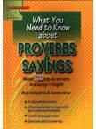 What You Need to Know About Proverbs & Sayings